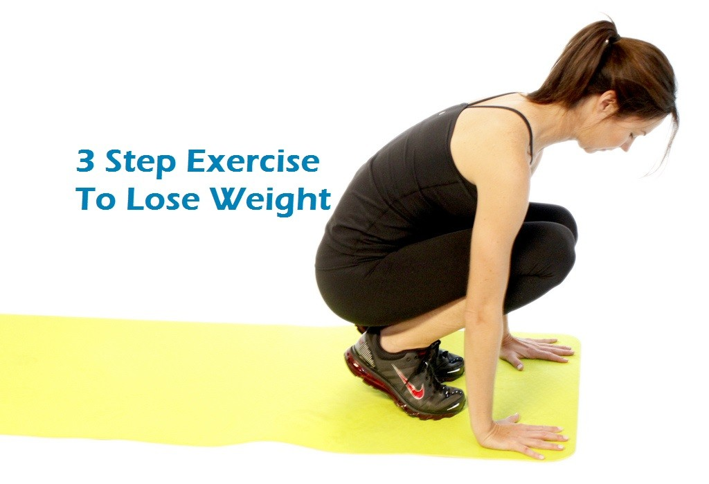 3 Step Exercise To Lose Weight