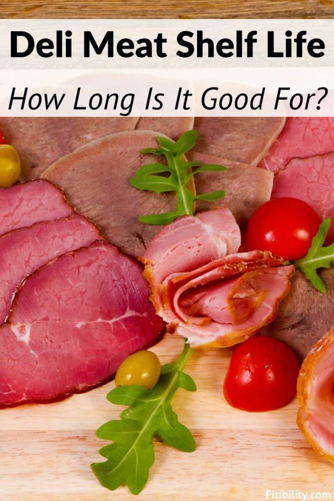lunch meat shelf life