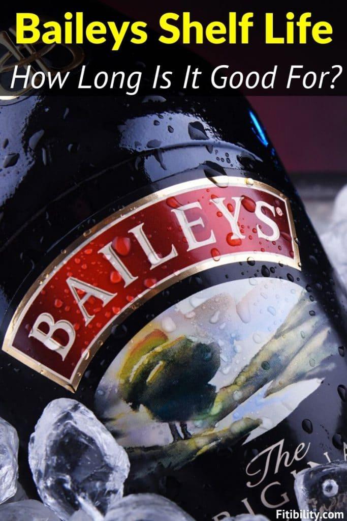 baileys shelf life