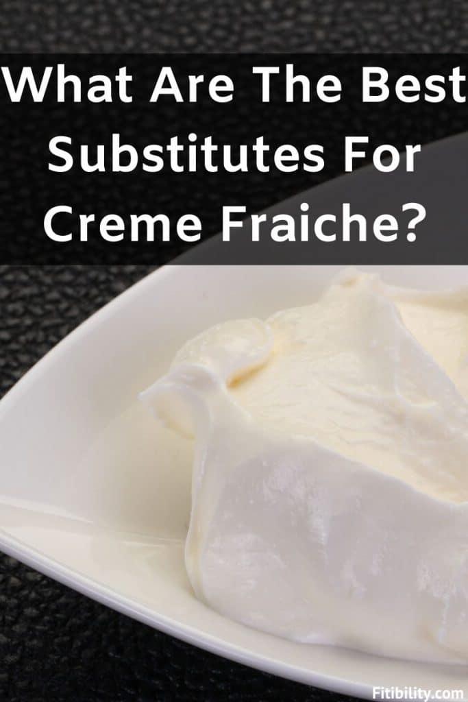 creme fraiche substitutes