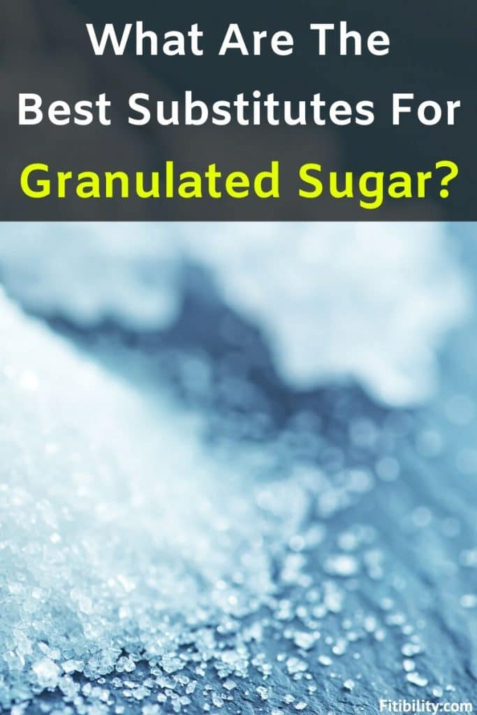 granulated sugar substitutes