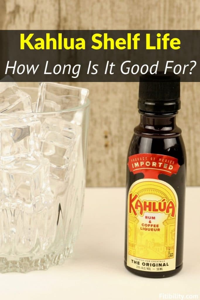 Does Kahlua Go Bad After Expiration Date How To Tell Fitibility