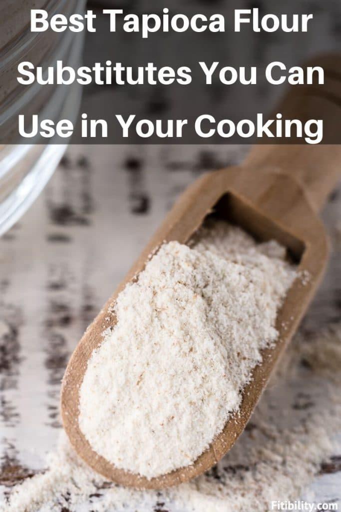 tapioca flour substitutes