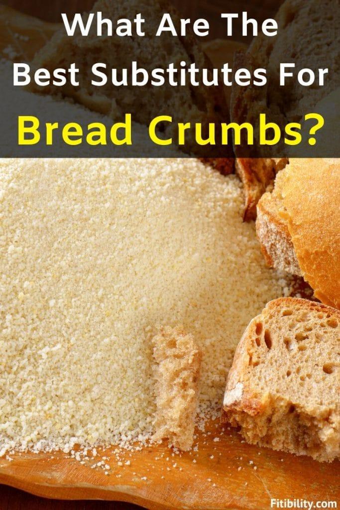 bread crumb substitutes