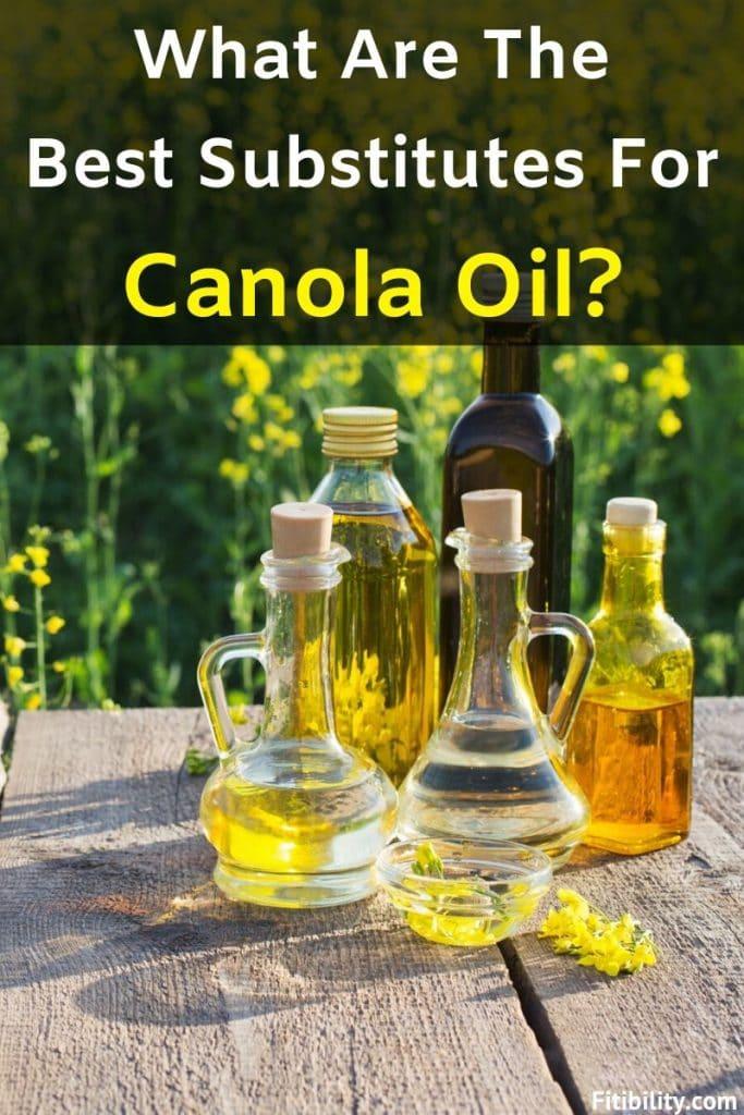 canola oil substitutes
