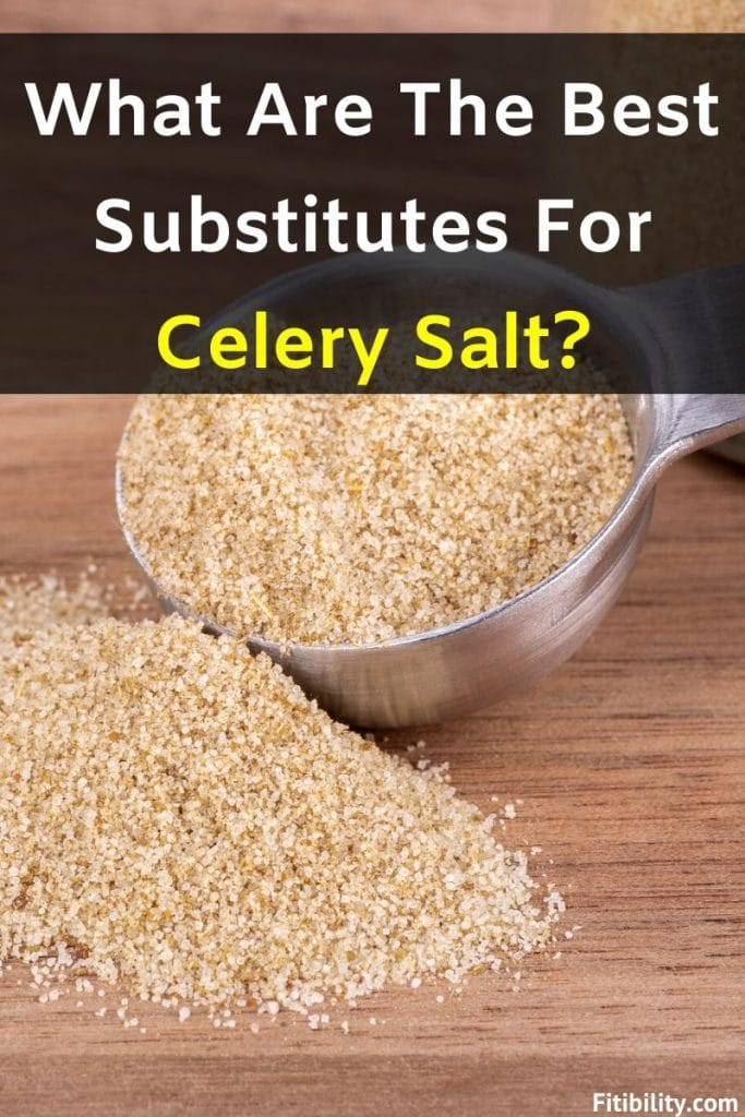 5 Best Celery Salt Alternatives That Are Flavorful And Easy To Use Fitibility