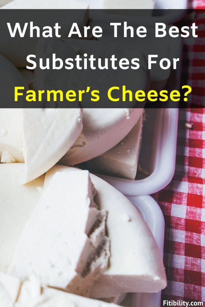 farmer cheese substitute