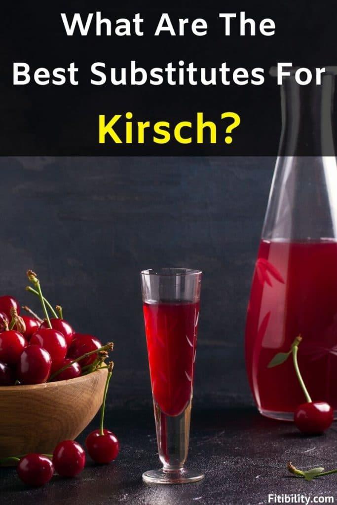 kirsch substitutes