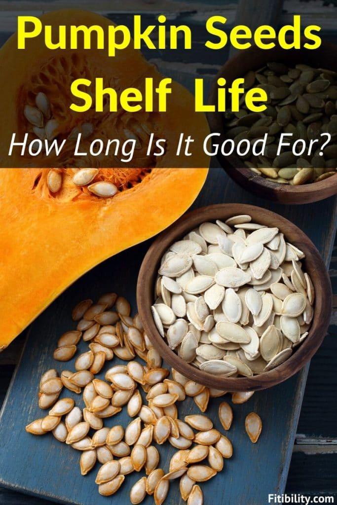 pumpkin seeds shelf life