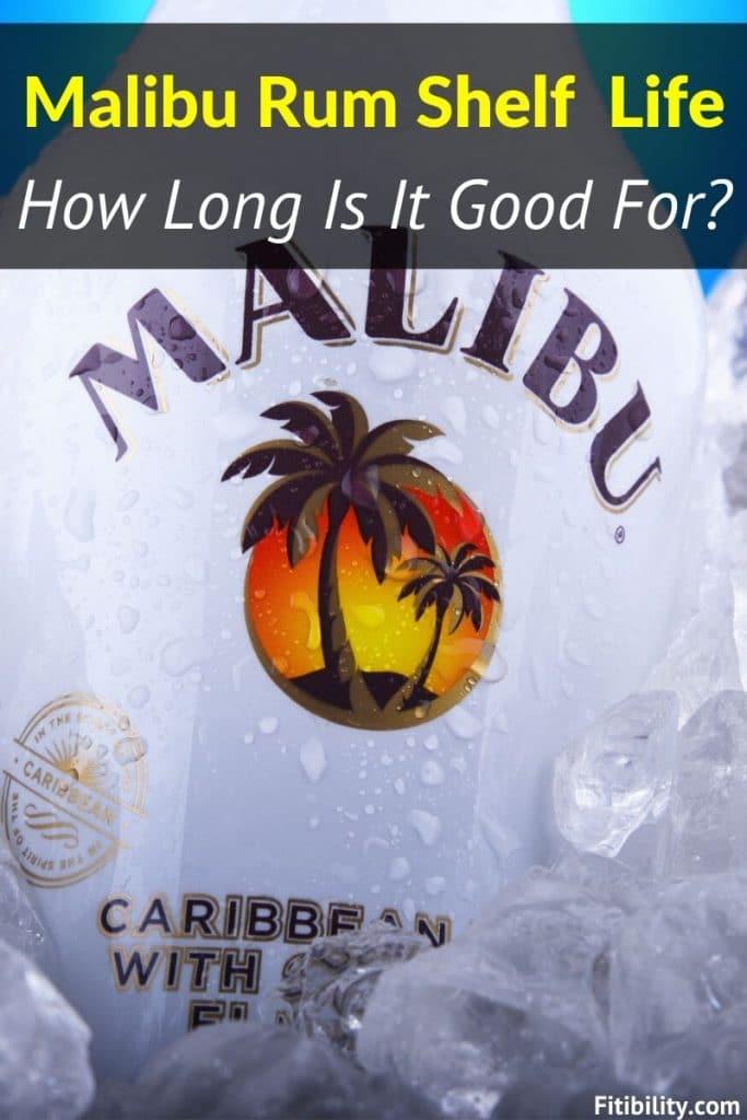 malibu rum shelf life
