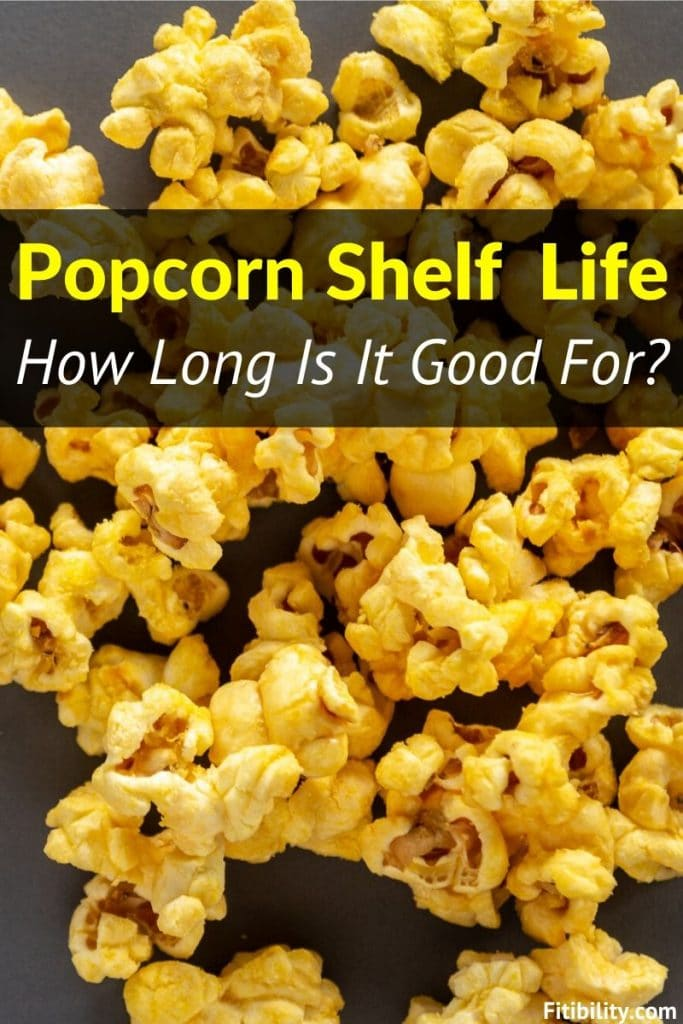 popcorn shelf life