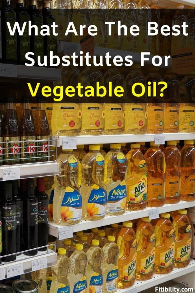 vegetable oil substitute
