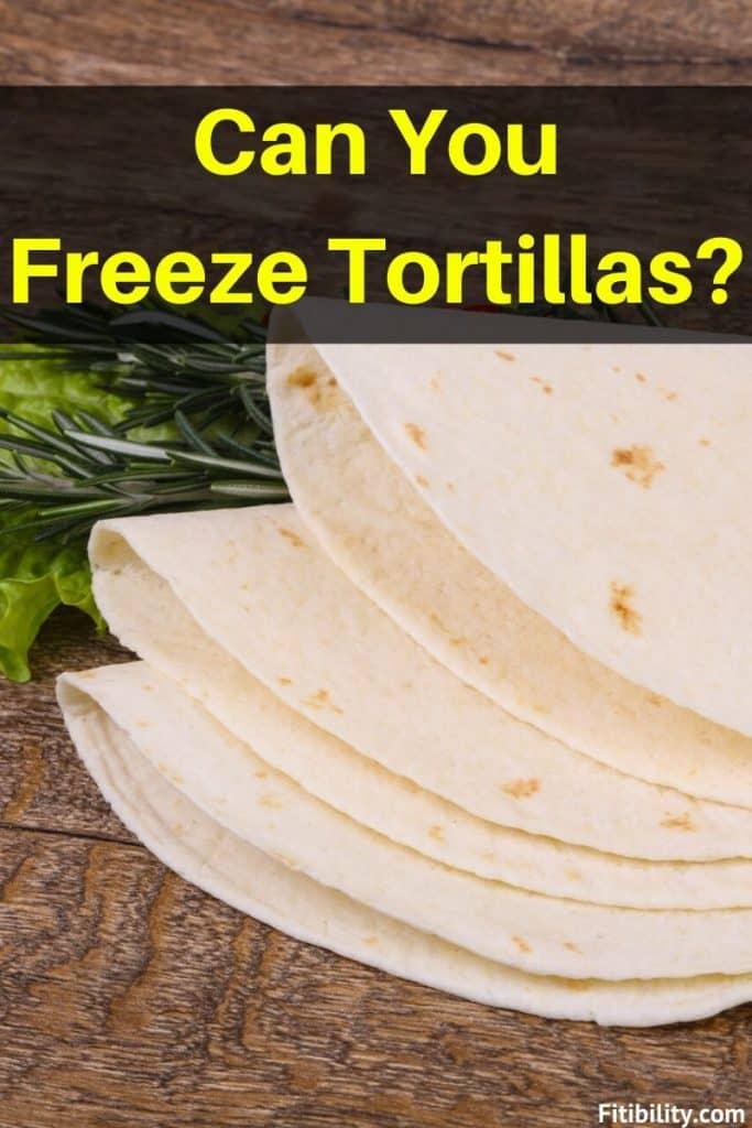 freeze flour tortillas