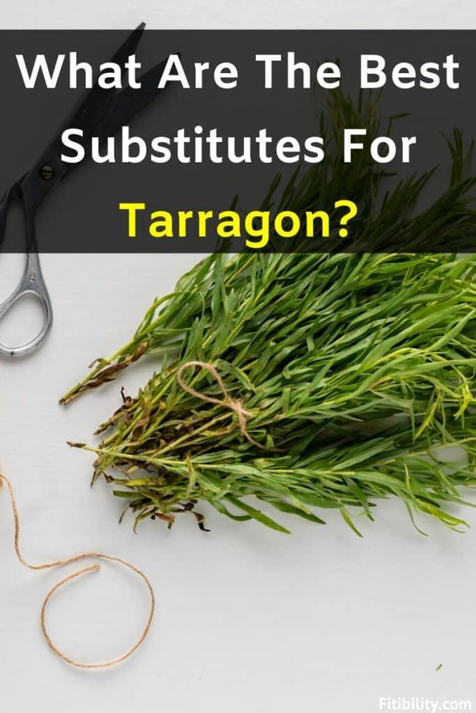 tarragon alternatives