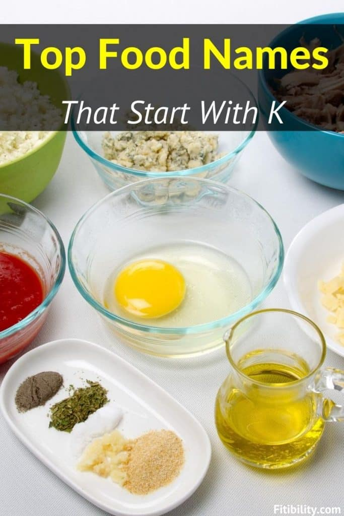 food names begin with k