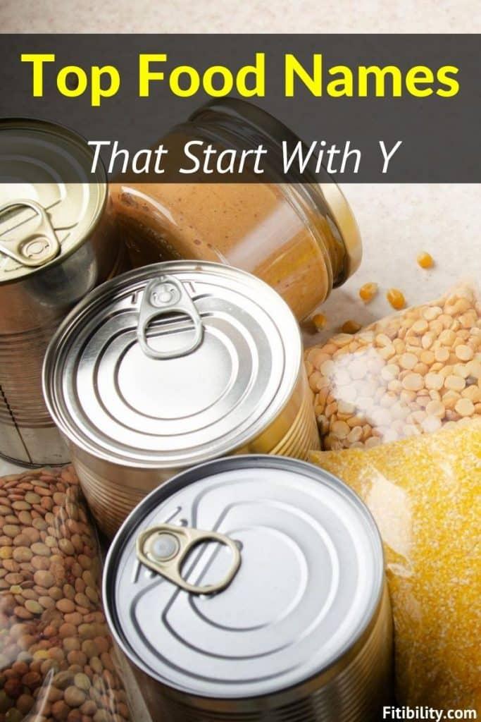 food names begin with y