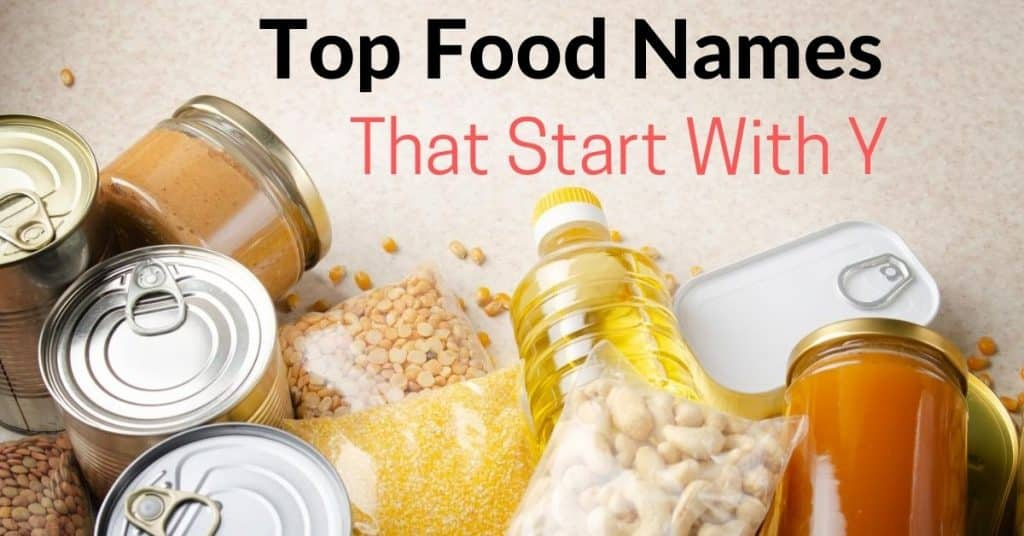 foods that start with y