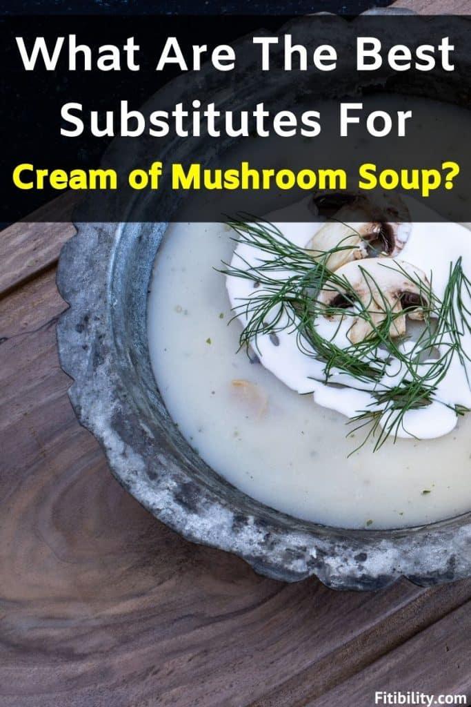 cream of mushroom soup replacement