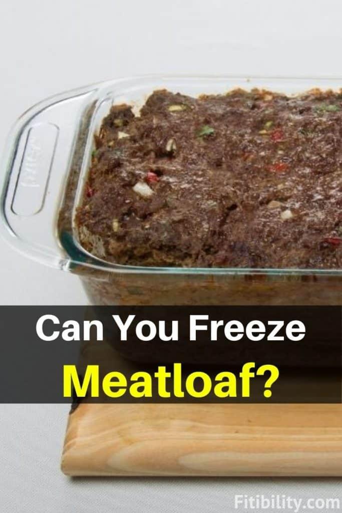 freezing meatloaf