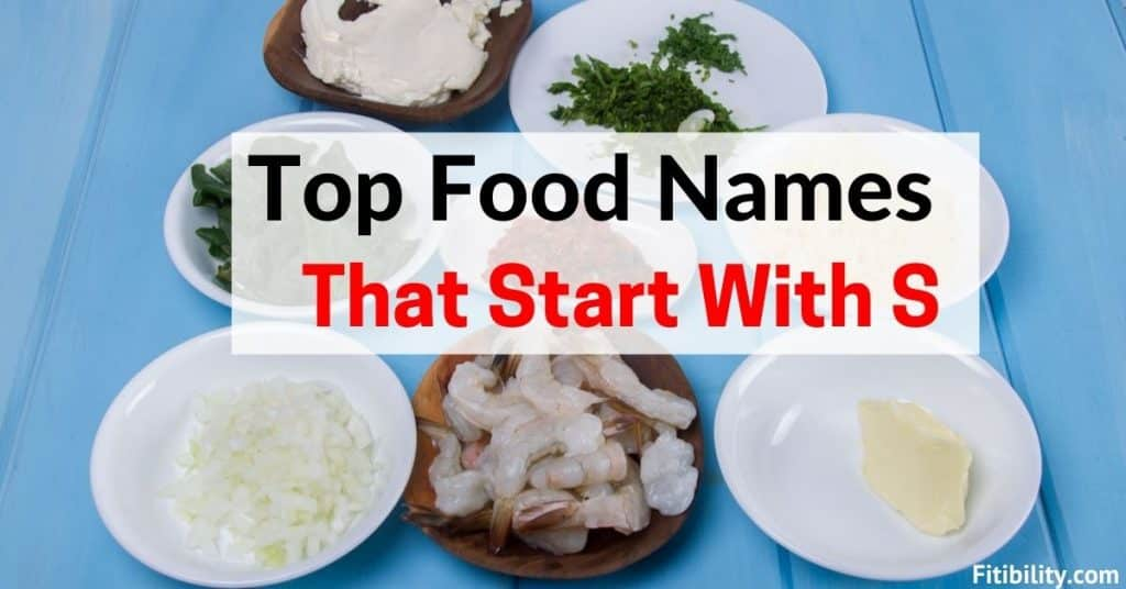 food that starts with s